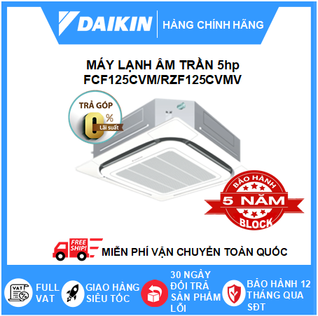 Máy Lạnh Âm Trần FCF125CVM/RZF125CVMV - 5hp - Daikin 45000btu - Inverter R32