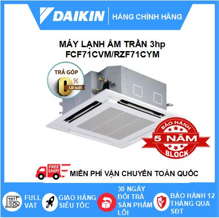 Máy Lạnh Âm Trần FCF71CVM/RZF71CYM - 3hp - Daikin 24000btu - Inverter R32