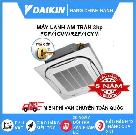 Máy Lạnh Âm Trần FCF71CVM - 3hp - Daikin 24000btu - Inverter R32