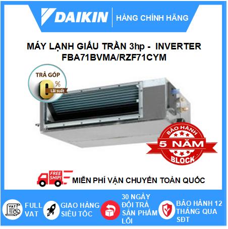 Máy Lạnh Giấu Trần Nối Ống Gió FBA71BVMA/RZF71CYM - 3hp - Daikin 22000btu - Inverter