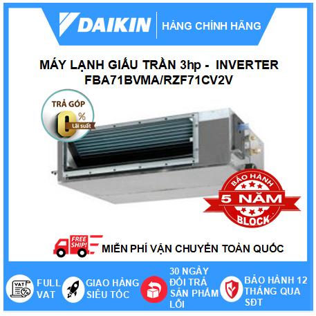 Máy Lạnh Giấu Trần Nối Ống Gió FBA71BVMA/RZF71CV2V - 3hp - Daikin 22000btu - Inverter