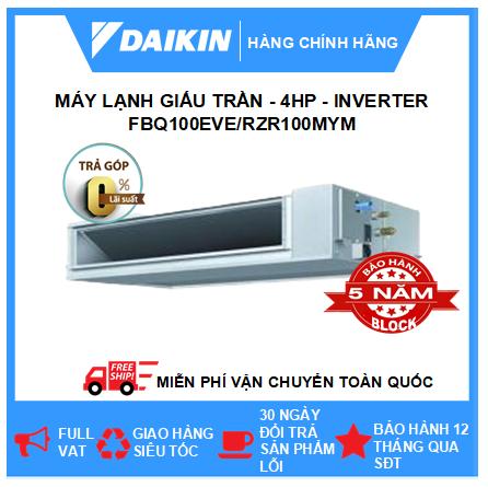 Máy Giấu Trần Nối Ống Gió FBQ100EVE/RZR100MYM - 4hp - Daikin 34000btu - Inverter