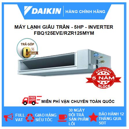 Máy Giấu Trần Nối Ống Gió FBQ125EVE/RZR125MYM - 5hp - Daikin 45000btu - Inverter