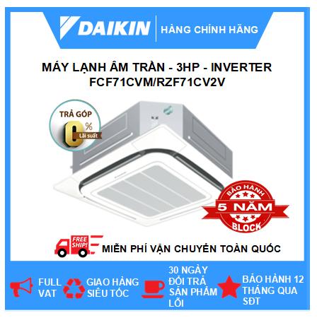 Máy Lạnh Âm Trần FCF71CVM/RZF71CV2V - 3hp - Daikin 24000btu - Inverter R32