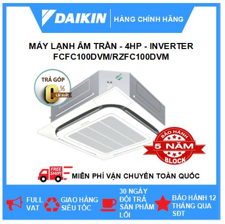 Máy Lạnh Âm Trần FCFC100DVM/RZFC100DVM - 4hp - Daikin 34000btu - Inverter