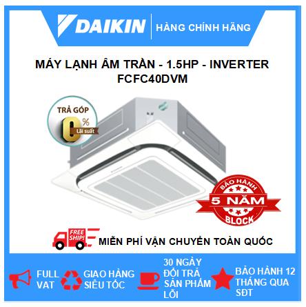 Máy Lạnh Âm Trần FCFC40DVM - 1.5hp - Daikin 12000btu - Inverter