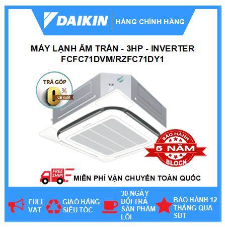 Máy Lạnh Âm Trần FCFC71DVM/RZFC71DY1 - 3hp - Daikin 24000btu - Inverter