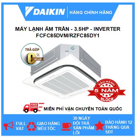 Máy Lạnh Âm Trần FCFC85DVM/RZFC85DY1 - 3.5hp - Daikin 30000btu - Inverter