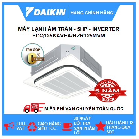 Máy Lạnh Âm Trần FCQ125KAVEA/RZR125MVM - 5hp - Daikin 45000btu - Inverter - R410