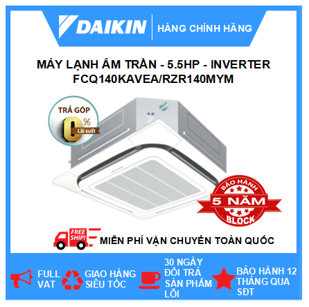 Máy Lạnh Âm Trần FCQ140KAVEA/RZR140MYM - 5.5hp - Daikin 50000btu - Inverter - R410