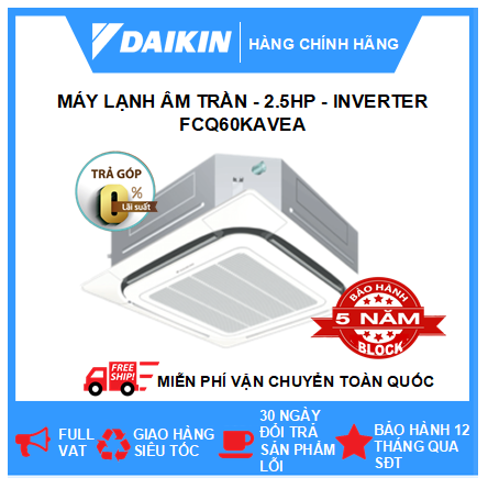 Máy Lạnh Âm Trần FCQ60KAVEA - 2.5hp - Daikin 22000btu - Inverter - R410