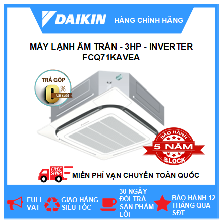 Máy Lạnh Âm Trần FCQ71KAVEA - 3hp - Daikin 24000btu - Inverter - R410